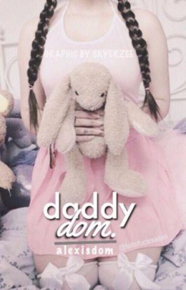 Daddy Dom(ddlg)