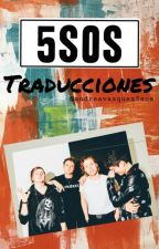 5 Seconds Of Summer Traducciones by andreavazquez5sos