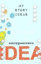 Ideas by saryguerrero