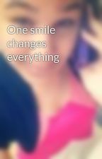 One smile changes everything by Nicki_Carter