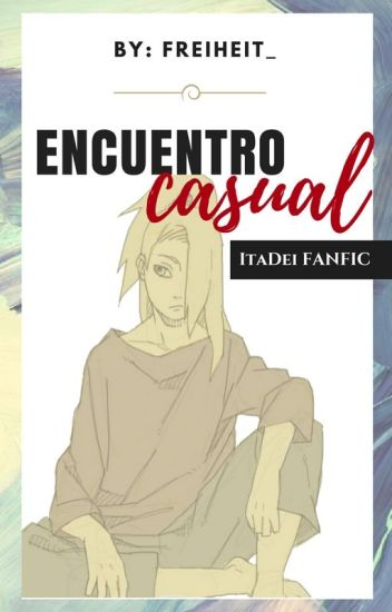 Encuentro Casual ; [イタデイ]