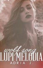 Lupi Melodia. by adriawrites