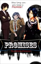 Promises  ( P.O.T And K.H.R Lovestory) by The_Mafia_Decimas