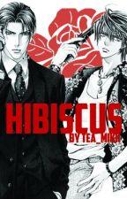 Hibiscus (Yaoi)(BoyXBoy) by tea_mikk