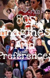 80s imagines and preferences by dolan80s