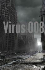 Virus 008. by jamiesworldd