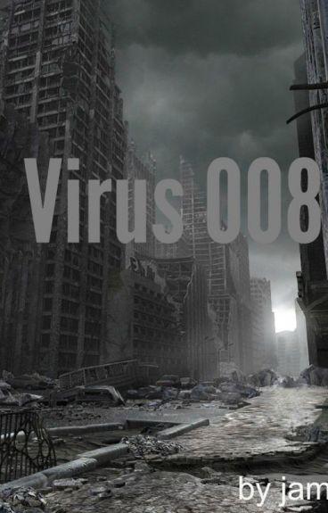 Virus 008.