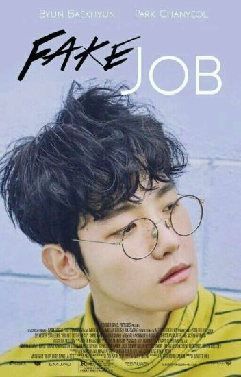 [Completed] Fake Job ▶▶ChanBaek