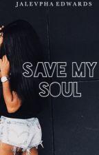 Save My Soul by SlimSociety_