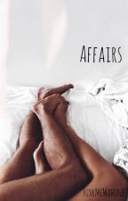Affairs ↬ a.c.m {On Hold} by FuxkMeMahone