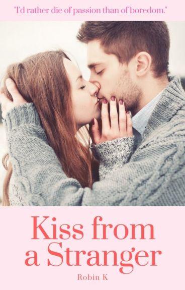 Kiss From A Stranger