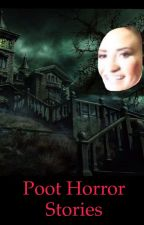 Poot Short Horror Stories by Mikayla_panda