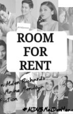 ROOM FOR RENT (ALDUB-MAIDEN) by Chiminnieeee