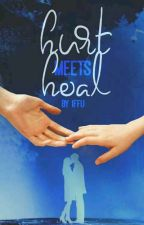 ♡ HURT MEETS HEAL ♡ by IffuWinchester