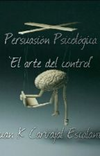 Persuasión Psicologica by IndJuank