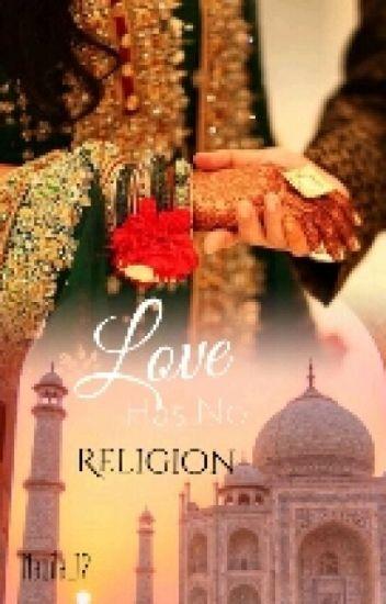 LOVE HAS NO RELIGION {Book 1 Complete}