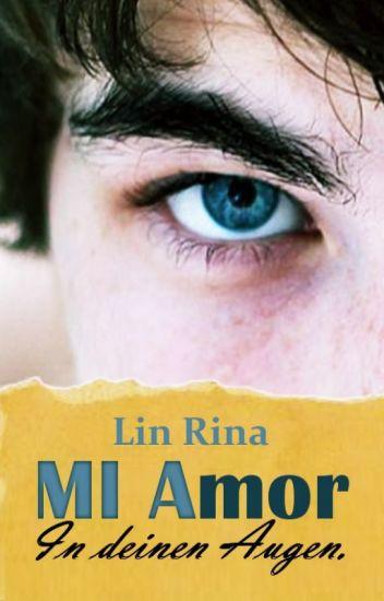 MI Amor - In deinen Augen