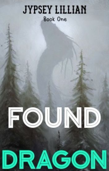 Found Dragon- Book 1