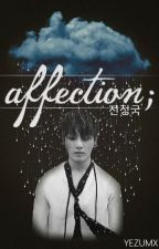 AFFECTION;   jeongguk   by yezumx