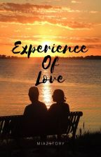 Experience of Love by newmiazulaikha