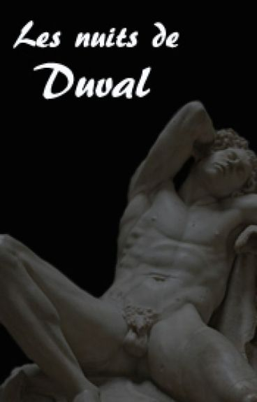 Les nuits de Duval (M/M) (Acte 1. Le jeu)