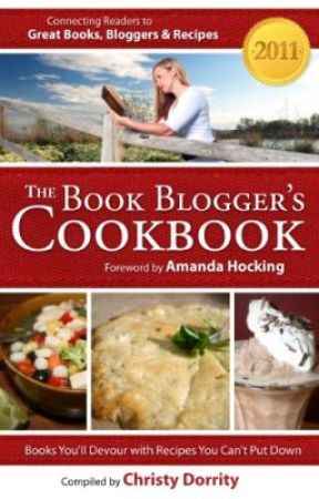The 2011 Book Blogger's Cookbook by ChristyDorrity