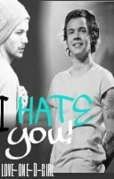I Hate You || Larry Stylinson AU