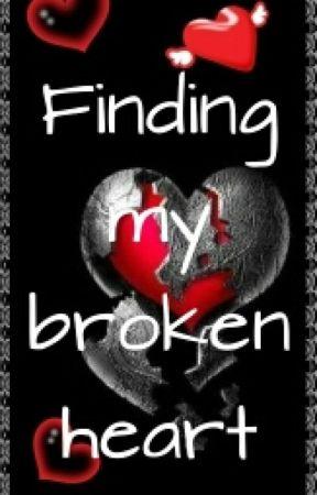 Finding my broken heart - Note - Wattpad