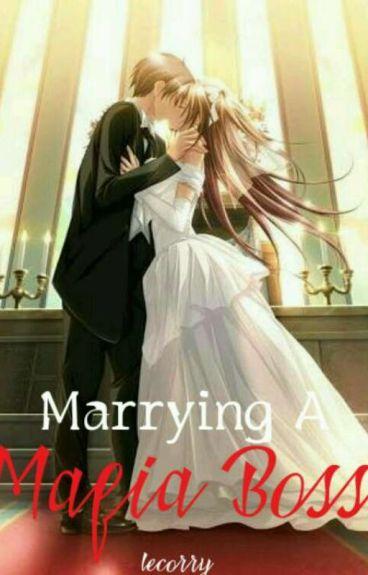 Marrying the Mafia Boss