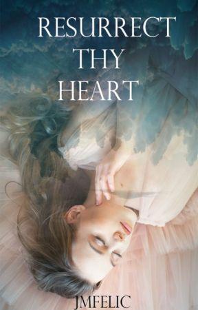 Resurrect Thy Heart (Supernatural-Romance) by JMFelic