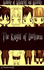 Academy of Witchcraft and Wizardry New Season Book II: The Knight of Darkness by shentiments