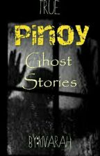 True PINOY Ghost Stories by kivarah