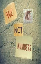 We Are Not Numbers by Visker