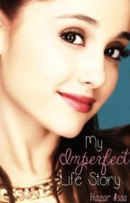 My Imperfect Life Story by HazarIssa
