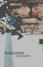 Look At Me [SEVENTEEN Fanfiction] by Peanutsiepies