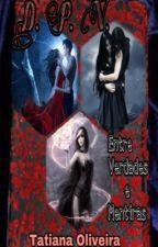 Diário de Uma Princesa Vampira II by SonhadorApaixonada