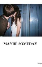 Maybe Someday //jai brooks by kingwikandalice