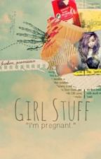 Girl Stuff. by Broken_Promisesx