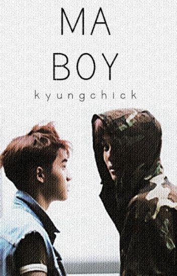 Ma Boy [MiniFic] ✓
