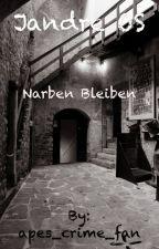 Jandre OS Narben Bleiben by jansmaedchvn