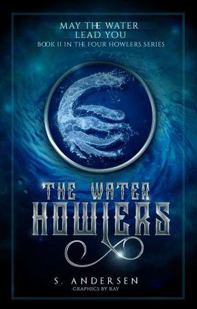 The Water Howlers - Book II ✎ by WinterStars