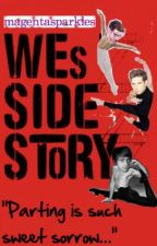 Wes Side Story by magentasparkles
