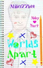 Worlds Apart (Student/teacher relationship) by alibuzzbee
