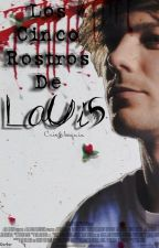 Los cinco rostros de Louis- Larry Stylinson. by Jovensolitario
