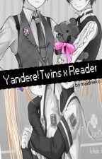 Yandere!Twins x Reader by maidneko