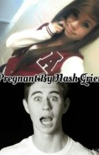 Pregnant By Nash Grier (My Bully) by Mrs_Scott_Hoying