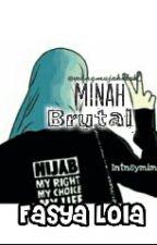 Minah Brutal by fasyalola