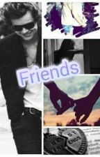 Friends (Harry Styles Fanfiction ) EDITANDO by harrydesordeiro