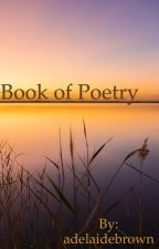 Book of Poetry by adelaidebrown