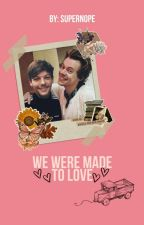 We were made to love. [Larry Stylinson] [Español/OS] [M-preg] [AU] by fakefics_everywhere
